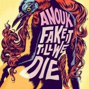 anouk - fake it till we die - Vinyl / LP