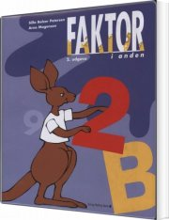 faktor i anden, elevbog b, 2. udg - bog