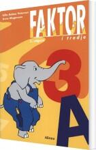 faktor i tredje, elevbog a, 2.udg - bog