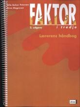 faktor i tredje, lærerens håndbog - 2. udgave - bog