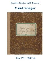 familien kirstine og ip hansens vandrebøger - bog