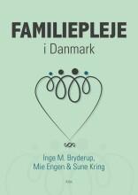 familiepleje i danmark - bog