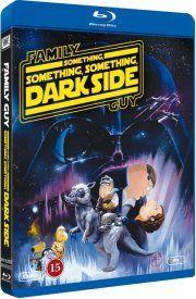 family guy presents - something something something dark side - Blu-Ray