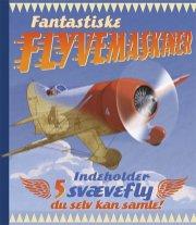 fantastiske flyvemaskiner - bog