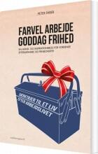 farvel arbejde - goddag frihed - bog