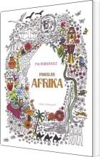 farvelæg afrika malebog for voksne - en malebog for voksne - Kreativitet