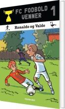 fc fodboldvenner 1 - ronaldo og valde - bog