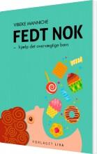 fedt nok - hjælp det overvægtige barn - bog