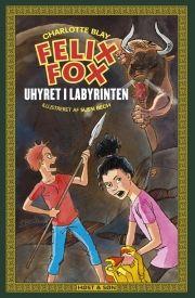 felix fox 3. uhyret i labyrinten - bog