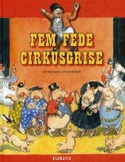 fem fede cirkusgrise - bog