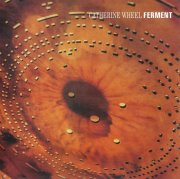 catherine wheel - ferment - Vinyl / LP
