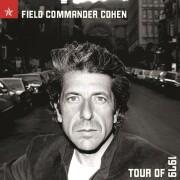 leonard cohen - field commander cohen  - Tour Of 1979