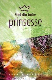 find din indre prinsesse - bog