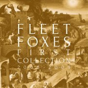 fleet foxes - first collection: 2006-2009 - cd