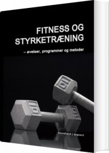 fitness og styrketræning - bog