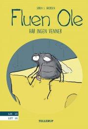 fluen ole #3: fluen ole har ingen venner - bog
