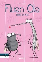fluen ole #4: fluen ole møder en myg - bog