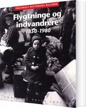 flygtninge og indvandrere 1850-1980 - bog