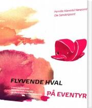 flyvende hval på eventyr - bog 1 - bog
