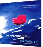 flyvende hval på eventyr - bog 2 - bog
