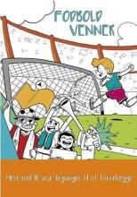 fodbold malebog - fodboldvenner - mere end 40 seje tegninger til at farvelægge - Kreativitet
