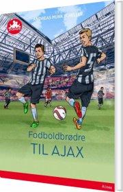 fodboldbrødre - til ajax - rød læseklub - bog