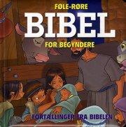 føle-røre bibel forbegyndere - bog