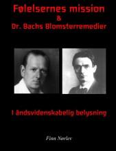 følelsernes mission & dr. bachs blomsterremedier i rosenkreuzer belysning - bog