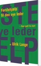 førstehjælp til den nye leder - bog