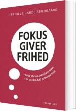 fokus giver frihed - bog