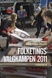 folketingsvalgkampen 2011 i perspektiv - bog