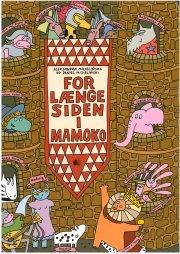 for længe siden i mamoko - bog