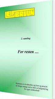 for resten ... 2. samling - bog