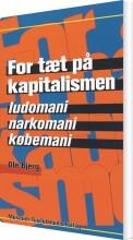 for tæt på kapitalismen - bog