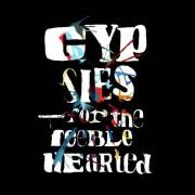 gypsies - for the feeble heart - cd