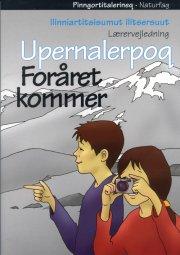 foråret kommer / upernalerpoq - bog