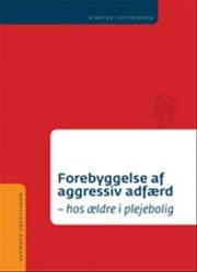 forebyggelse af aggressiv adfærd - bog