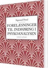 forelæsninger til indføring i psykoanalysen - bog
