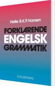 forklarende engelsk grammatik - bog
