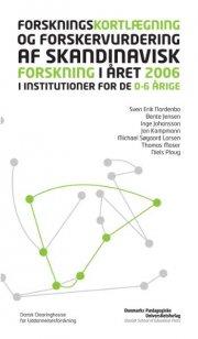 forskningskortlægning og forskervurdering af skandinavisk forskning i året 2006 - bog
