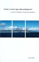 forstår vi, hvad vi siger i øresundsregionen? - bog