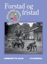 forstad og fristad - bog