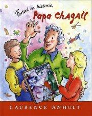 fortæl en historie, papa chagall - bog
