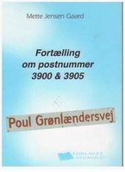 fortælling om postnummer 3900 & 3905 - bog