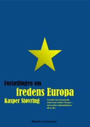 fortællingen om fredens europa - bog