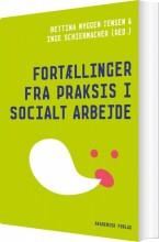 fortællinger fra praksis i socialt arbejde - bog