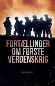 fortællinger om første verdenskrig - bog