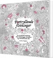 fortryllende fletninger - en mindful malebog med fletning, frisurer og fantasifuldt hår - bog