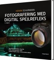 fotografering med digital spejlrefleks - bog