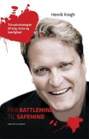 fra battlemind til safemind - trivselsstrategier til krig, krise og kærlighed - bog